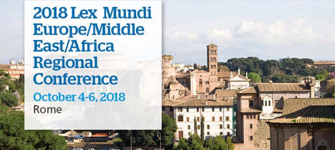 2018 Lex Mundi Europe/Middle East/Africa Regional Conference, 4-6 October 2018, Rome