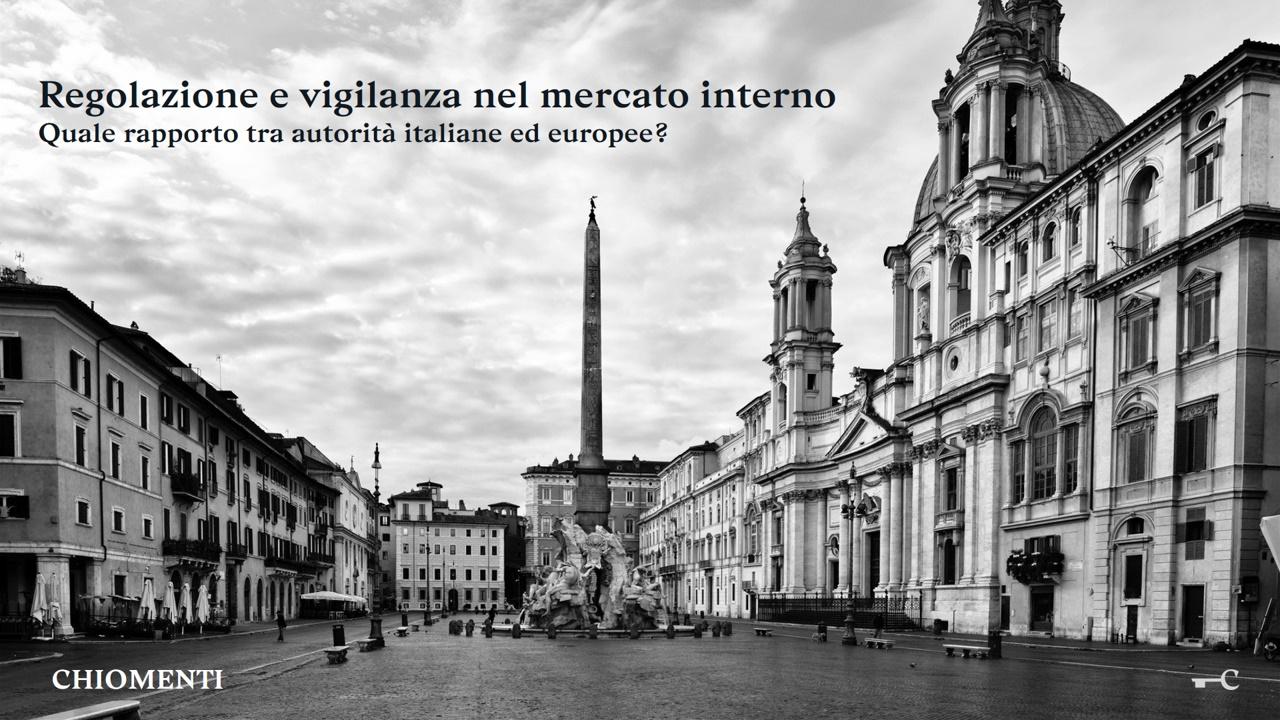 """Chiomenti al Salone della Giustizia con la tavola rotonda """"Regolazione e vigilanza nel mercato interno"""" – 9 aprile 2019, Roma"""