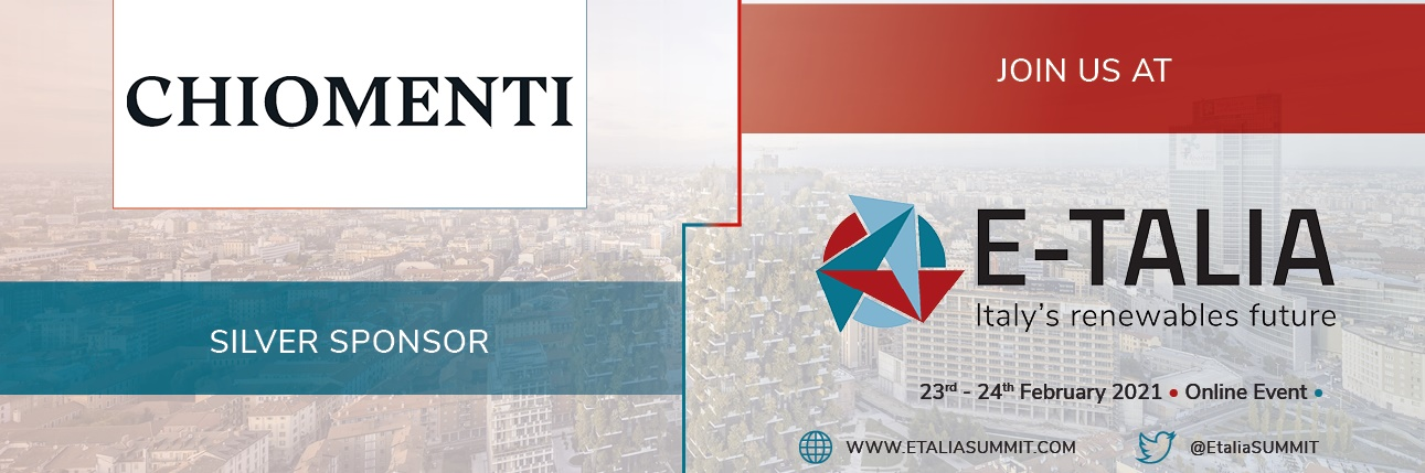 Chiomenti joins the 2nd Annual E-Talia Summit (23-24 February 2021) - Accelerating the Italian Energy Transition