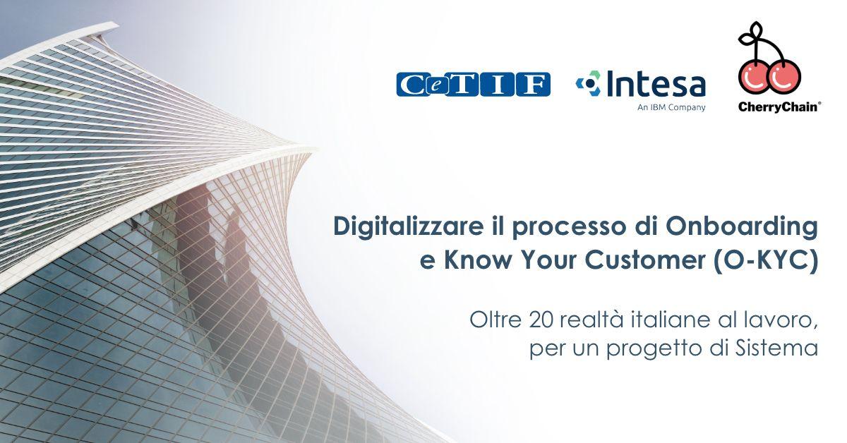 """Chiomenti partecipa al progetto CeTIF """"O-KYC"""" per digitalizzare il processo di Onboarding e Know Your Customer con tecnologia DLT/blockchain"""