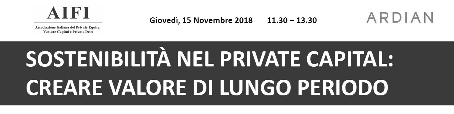 """Covegno AIFI """"Sostenibilità nel private equity: creare valore di lungo periodo"""", 15 novembre 2018, Roma"""