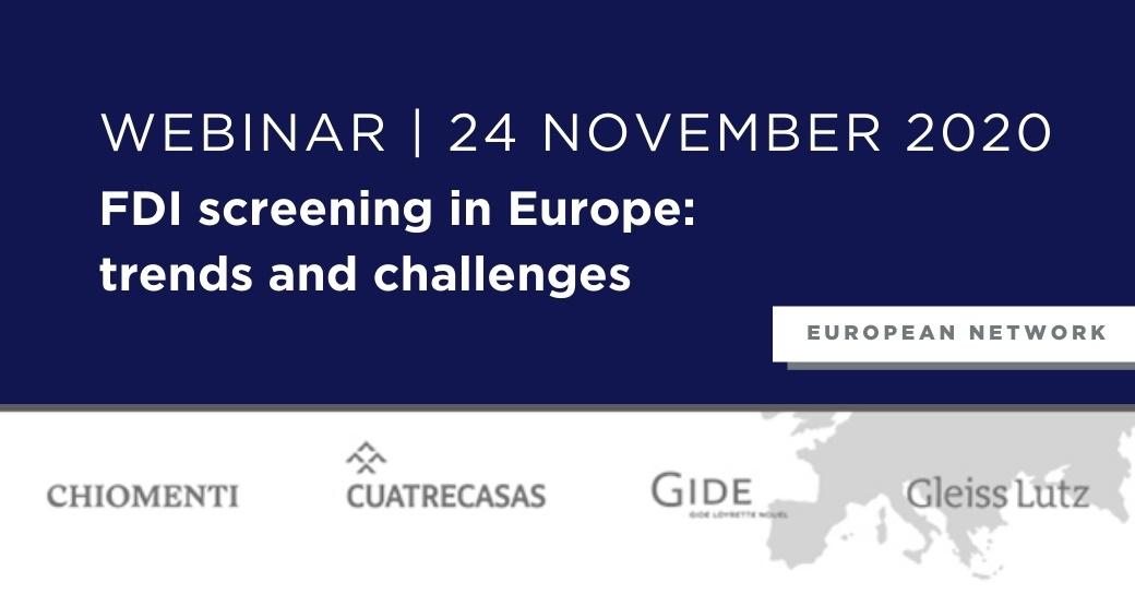 "European Network webinar on ""FDI screening in Europe: trends and challenges"", 24 November 2020"
