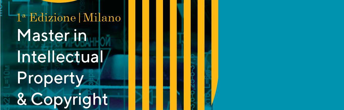 I Edizione Master TopLegal Academy in Intellectual Property & Copyright, 27 settembre-19 ottobre 2019, Milano