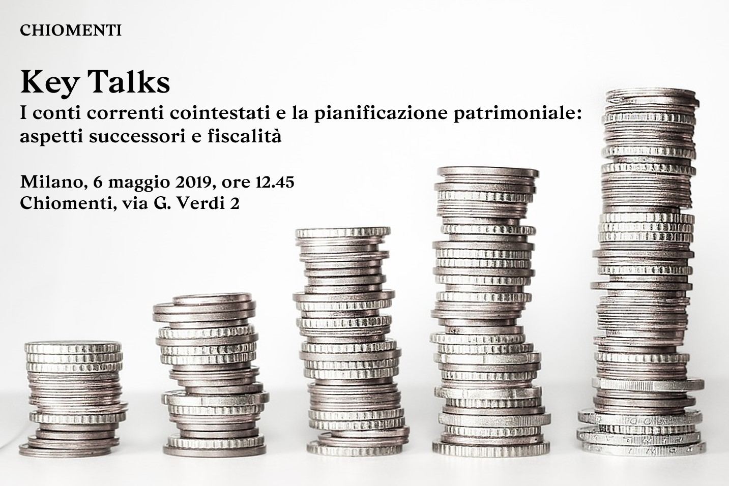 Key Talks on Joint bank accounts and estate planning - 6 May 2019, Chiomenti, Milan