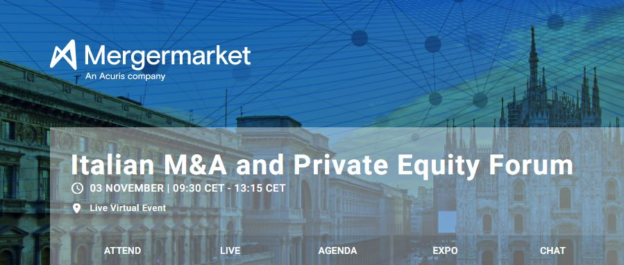 "Live virtual event ""Mergermarket Italian M&A and Private Equity Forum"", 3 November 2020"