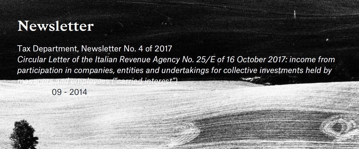 Newsletter Chiomenti n.4/2017: Circolare dell'Agenzia delle Entrate n. 25/E del 16 ottobre 2017: proventi da partecipazioni a società, enti o OICR di dipendenti e amministratori (il cd. carried interest)