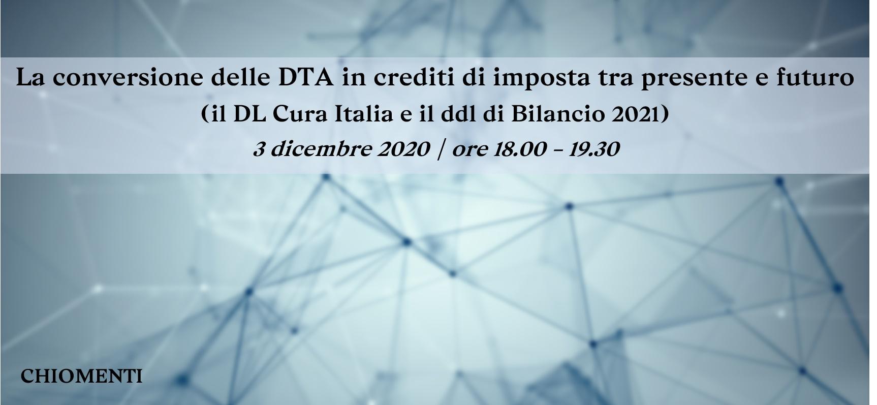 """Webinar """"La conversione delle DTA in crediti di imposta tra presente e futuro"""", 3 dicembre 2020"""