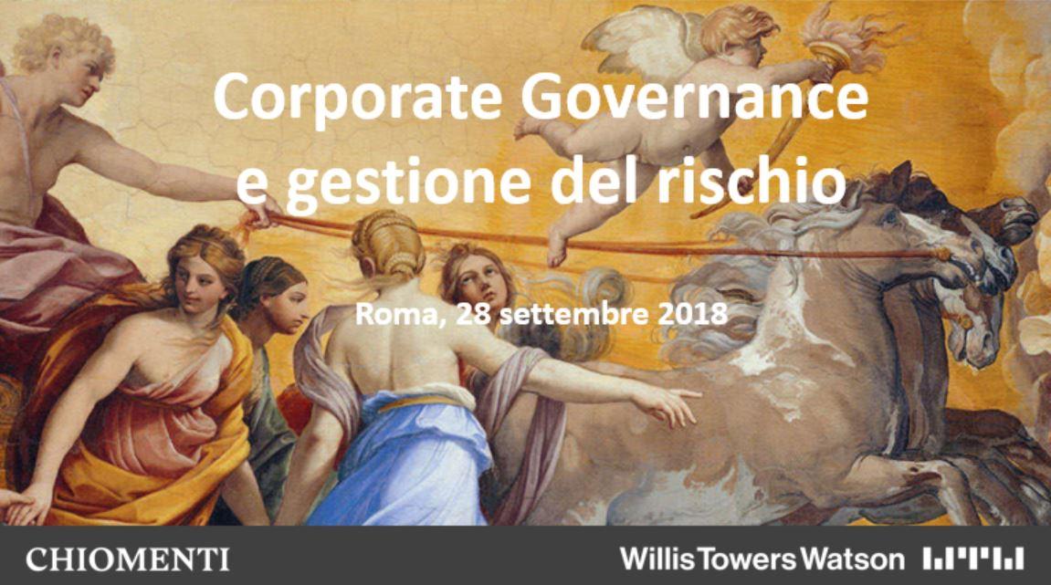 Corporate Governance e gestione del rischio - Roma, 28 settembre 2018